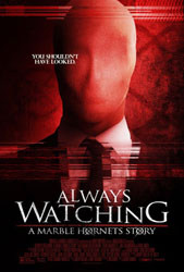 Always Watching: A Marble Hornets Story Poster 1