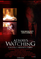 Always Watching: A Marble Hornets Story Poster 2