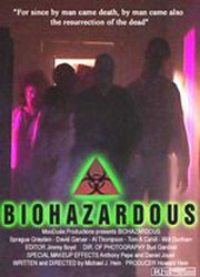Biohazardous Poster