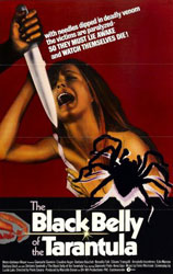 The Black Belly of the Tarantula Poster 1