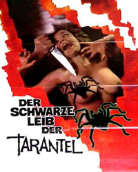 The Black Belly of the Tarantula Poster 3