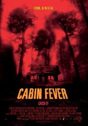 Cabin Fever Poster 1