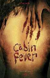 Cabin Fever Poster 2