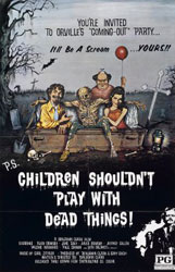 Children Shouldn't Play With Dead Things Poster 1