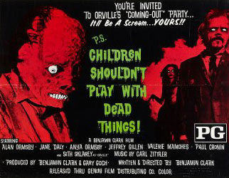 Children Shouldn't Play With Dead Things Poster 2