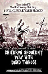 Children Shouldn't Play With Dead Things Poster 3