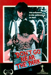Don't Go Near the Park Poster 1