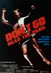 Don't Go Near the Park Poster 4
