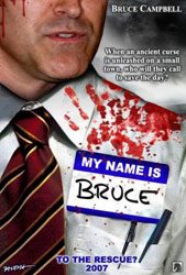 My Name Is Bruce Poster 3