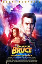 My Name Is Bruce Poster 4