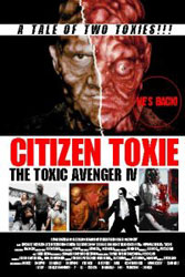 Citizen Toxie: The Toxic Avenger IV Poster 1
