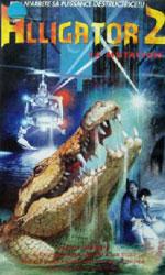 Alligator II: The Mutation Video Cover 2