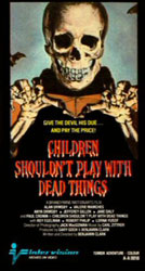 Children Shouldn't Play With Dead Things Video Cover 8