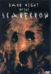 Dark Night of the Scarecrow Video Cover 5