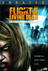 Flight of the Living Dead: Outbreak on a Plane Video Cover