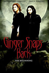 Ginger Snaps Back: The Beginning Video Cover 1