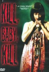 Kill, Baby... Kill! Video Cover 2