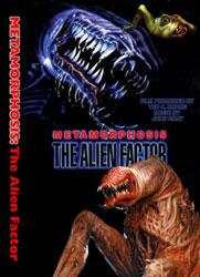 Metamorphosis: The Alien Factor Video Cover 2