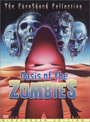Oasis Of The Zombies Video Cover 1