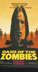 Oasis Of The Zombies Video Cover 4