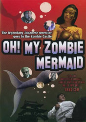 Oh! My Zombie Mermaid Video Cover
