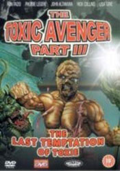 The Toxic Avenger Part III: The Last Temptation of Toxie Video Cover 3