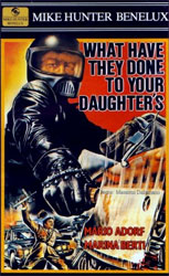 What Have They Done to Your Daughters? Video Cover 3